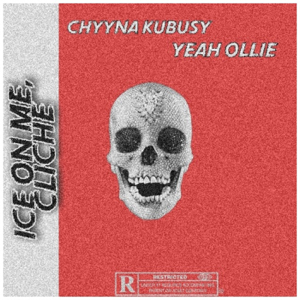 Chyyna KuBusy - Ice On Me, Clichè feat. Yeahollie