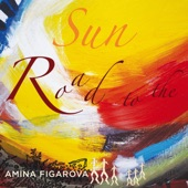 Amina Figarova - Road to the Sun (feat. Bart Platteau)