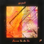 gyrofield - Because You Are You