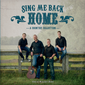 Amos & Margaret Raber - Sing Me Back Home: A Country Collection