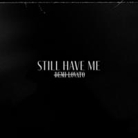 Album Still Have Me - Demi Lovato