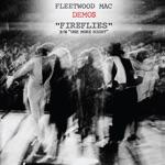 Fleetwood Mac - Fireflies (Demo)