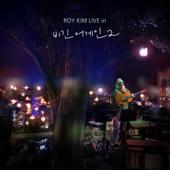 ROY KIM LIVE in Begin Again 2