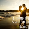 Shab Tum Ho Remix feat Darshan Raval Single