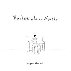 Ballet Class Music Vol.1