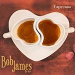 Bob James - Mojito Ride