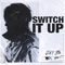 JAY B - Switch It Up  feat. sokodomo
