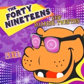 The Forty Nineteens - Time Marches On