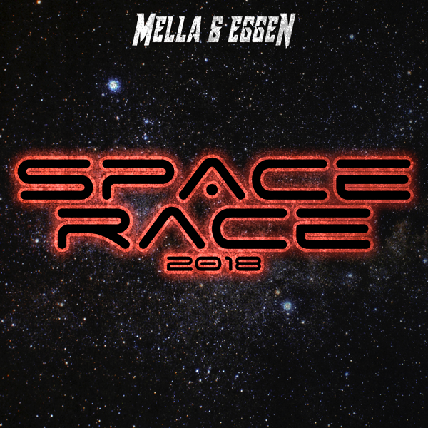 ‎Space Race 2018 - Single by Mella & Eggen