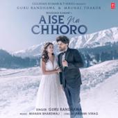 [Download] Aise Na Chhoro MP3
