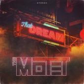The Motet - That Dream