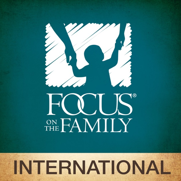 Focus On The Family International Broadcast By Focus On The Family