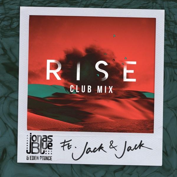 Jonas Blue / Jack And Jack - Rise