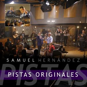 Samuel Hernández - Gracias Señor (Live) [Pistas Originales]