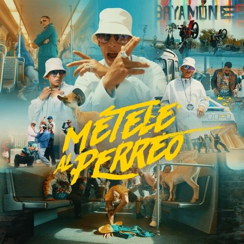 Daddy Yankee - MÉTELE AL PERREO - Single [iTunes Plus AAC M4A]
