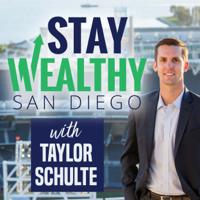 Stay Wealthy San Diego podcast