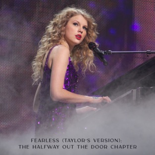 Taylor Swift – Fearless (Taylor's Version): The Halfway Out The Door Chapter – EP [iTunes Plus AAC M4A]