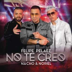 No Te Creo - Single Mp3 Download