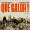 que-calor-remixes-feat-edi-pistolas-single