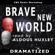 Aldous Huxley - Brave New World (Dramatized)