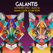 Satisfied (feat. MAX) - Galantis
