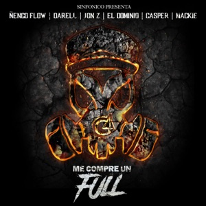 Sinfonico Presenta: Me Compre un Full (Real G Remix) - Single Mp3 Download