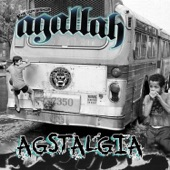 Agallah - See It For What It Is