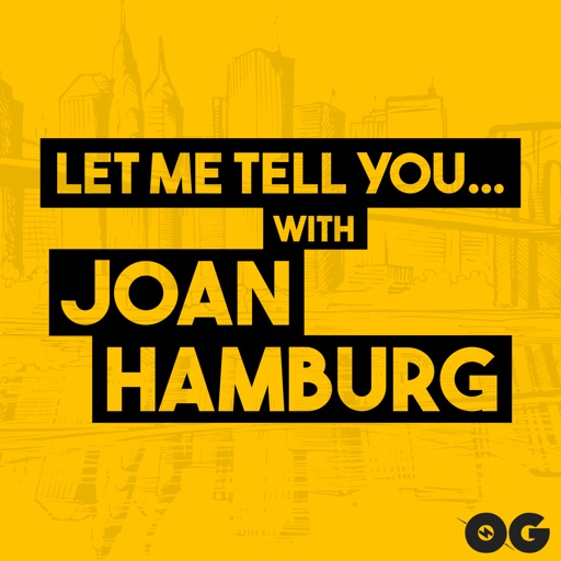Cover image of Let Me Tell You...With Joan Hamburg