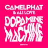 Dopamine Machine (Club Mix) - Single