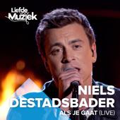 Als Je Gaat (Uit Liefde Voor Muziek) - Niels Destadsbader