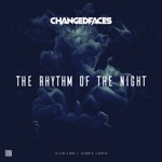 ChangedFaces - The Rhythm of the Night