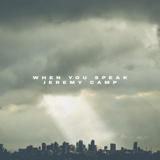 Art for When You Speak by Jeremy Camp
