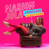 Download Jangan (feat. Rayi Putra) - Marion Jola Mp3 and Videos