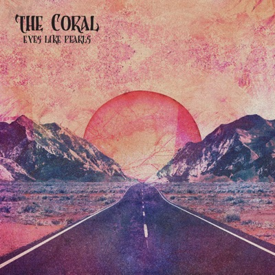 Eyes Like Pearls - Single - The Coral