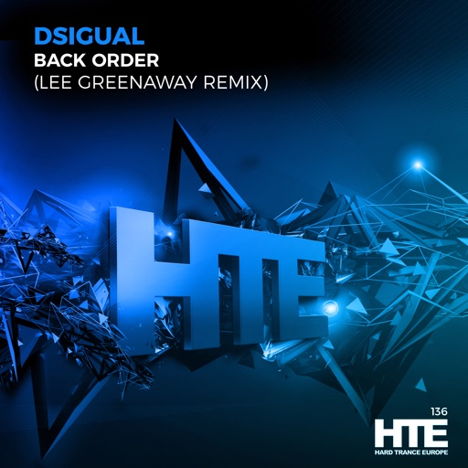 Back Order (Lee Greenaway Remix) - Single by Dsigual