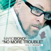 No Mo' Trouble (Incognito Remix)