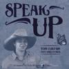 Tom Curtain - Speak Up (feat. Sara Storer) artwork