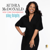 Audra McDonald, New York Philharmonic & Andy Einhorn - Sing Happy  artwork
