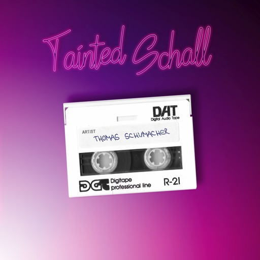 Tainted Schall - Single by Thomas Schumacher
