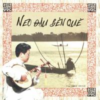 Album Đàn Bầu - Neo Đậu Bến Quê