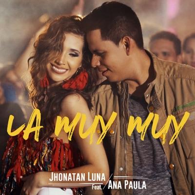 La Muy Muy (feat. Ana Paula) - Single - Ana Paula