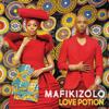 Mafikizolo - Love Potion artwork