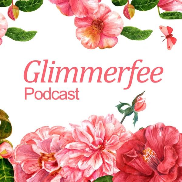 Der Glimmerfee Podcast