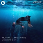 Monika & Akuratyde - Moment (feat. Laura Hunter)