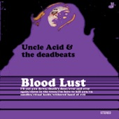 Uncle Acid & The Deadbeats - Withered Hand of Evil
