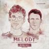 Melody feat James Blunt Remixes Pt 1 EP
