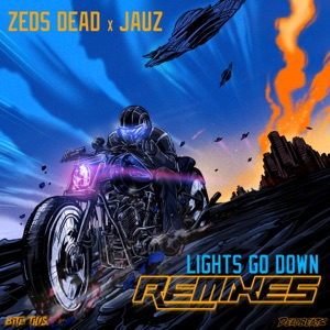 Lights Go Down (Remixes) Mp3 Download