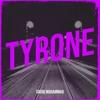 Tyrone - Single