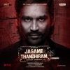 Jagame Thandhiram Malayalam Original Motion Picture Soundtrack