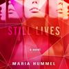 Still Lives: A Novel (Unabridged) - Maria Hummel